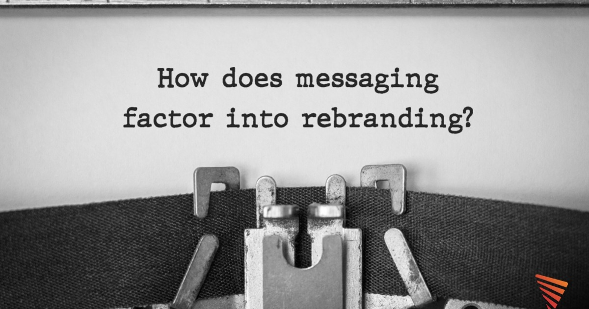 How does messaging factor into rebranding | Pittsburgh | Vendilli Digital Group